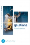 Galatians: Gospel Matters - Good Book Guide