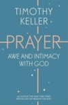 Prayer: Awe and Intimacy With God
