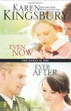 Even Now / Ever After (Two books in one)