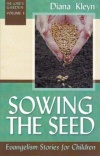 Sowing the Seed - Evangelism stories for Children