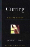 Cutting: A Healing Response - GFRLS