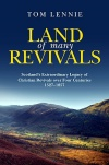 Land of Many Revivals - Scotland's Extraordinary Legacy of Revivals