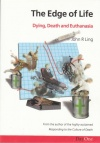 The Edge of Life - Dying, Death and Euthanasia