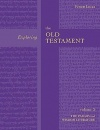 Exploring the Old Testament: Volume 3: The Psalms and Wisdom Literature: Psalms and Wisdom Vol