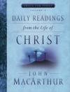 Daily Readings from the Life of Christ - Volume 2 **