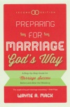 Preparing for Marriage God