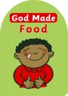 God Made Food - Board Book
