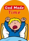 God Made Time  - Board Book