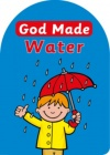 God Made Water - Board Book