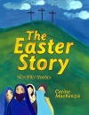 The Easter Story, The Bible Version