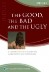 Matthias Media Study Guide - Good the Bad & the Ugly: Judges