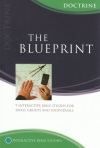 Matthias Media Study Guide: Blueprint studies on Doctrine