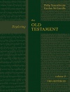 Exploring the Old Testament - Volume 2: The Histories
