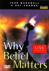DVD - Why Belief Matters
