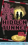Secret of the Hidden Tunnel - Faith Finders Series