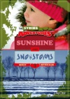 Sunshine and Snowstorms: The Syding Adventures Series