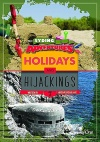 Holidays & Hijackings, The Syding Adventures Series