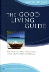 The Good Living Guide - Matthew 5:1-12 - Matthias Media Study Guide