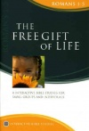 Matthias Media Study Guide - Free Gift of Life: Romans 1-5