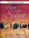 A Taste of the Spirit: One-Minute Devotions