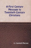A First Century Message to Twentieth Century Christians - CCS