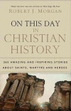 On This Day in Christian History - Devotional