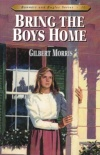 Bring the Boys Home, Bonnets & Bugles Series