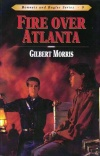Fire Over Atlanta, Bonnets and Bugles Series **