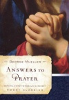 Answers to Prayer (Moody Classics) **