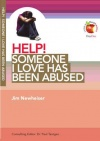 Help! Someone I Love has Been Abused - LIFW