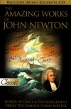 Amazing Works of John Newton (with CD), Pure Gold Classic
