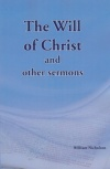 The Will of Christ and Other Sermons