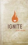 NKJV - Ignite: The Bible for Teens, Hardback Edition