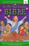 On My Own Reader Bible, NLT Story Bible
