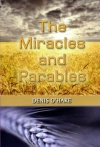 The Miracles and Parables
