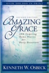 Amazing Grace, 366 Inspiring Hymn Stories for Daily Devotions