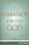 Communion With God - Puritan Paperbacks
