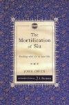 The Mortification of Sin - Christian Heritage