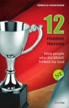 12 Hidden Heroes of the New Testament - Book 1