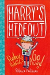 Harry's Hideout - Robots or Rubbish / Go Away!