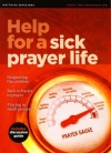Help for a Sick Prayer Life - Minizine