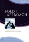 Bold I Approach Prayer - Matthias Media Study Guide,