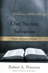 Our Secure Salvation - Preservation and Apostasy