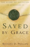 Saved By Grace - Glory of Salvation Ephesians 2
