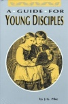 A Guide for Young Disciples