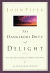 Dangerous Duty of Delight  (hardback)