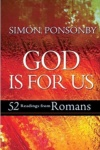 God is For Us: 52 Weekly Readings from Paul's Letter to the Romans