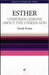 Esther - Unspoken Lesson about the Unseen God - WCS - Welwyn