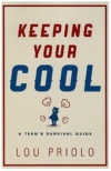 Keeping Your Cool, A Teen