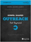 Gospel Shaped Outreach - DVD Leader